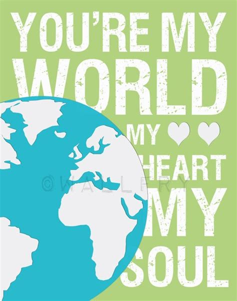 you re my world