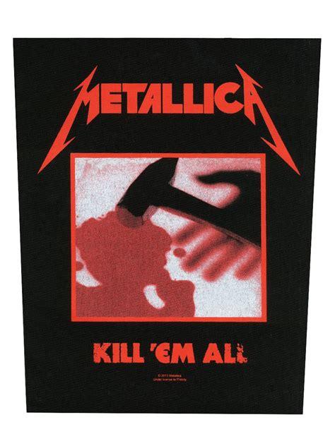 metallica kill em all metallica kill em all backpatch ebay
