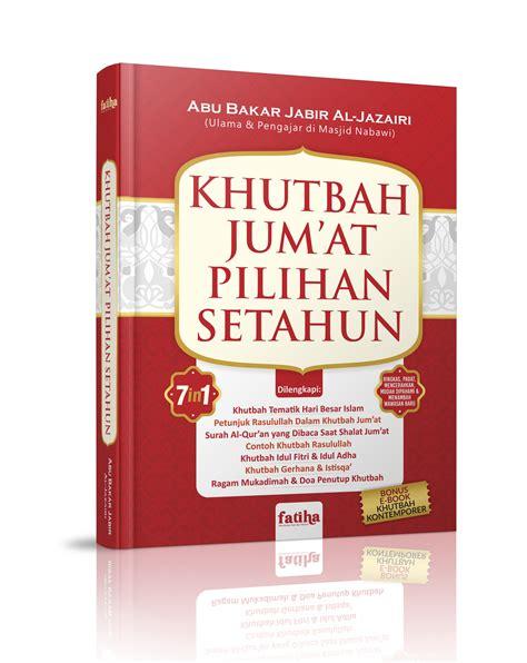 160 Materi Dakwah Pilihan Drs H Ahmad Yani materi khutbah jumat terbaru khutbah jum at pilihan