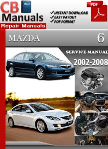 mazda 6 2002 2008 factory service repair manual download pdf down mazda 6 2002 2008 service manual free download service repair manuals