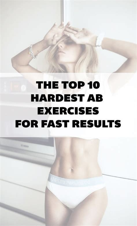 the top 10 hardest ab exercises for fast results exercise ideas exercise fitness ab