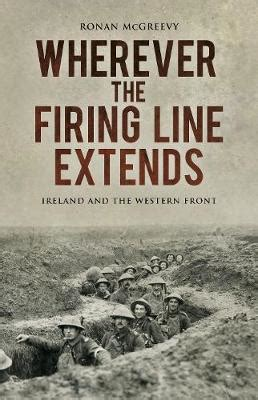 on the firing line in education classic reprint books wherever the firing line extends ireland and the western