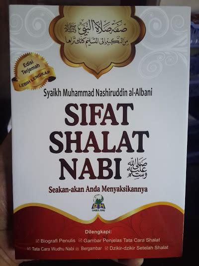 Buku Cinta Rasul Antara Sikap Berlebihan Dan Menyepelekan buku sifat shalat nabi seakan akan anda menyaksikannya toko muslim title