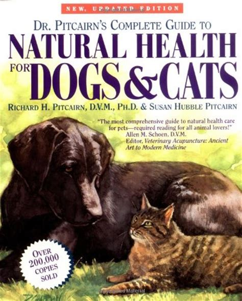 nose to a holistic guide to your books dr pitcairn s complete guide to health for dogs