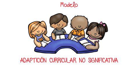 Modelo Adaptacion Curricular Ingles Primaria modelo tipo de adaptaci 243 n curricular no significativa