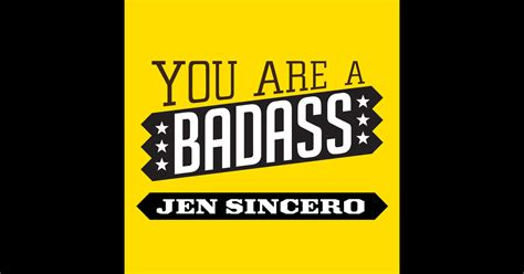 you are a badass you are a badass how to stop doubting your greatness and