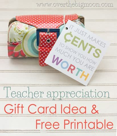 How Much Gift Card For Teacher Appreciation Week - teacher appreciation gift card idea and free printable