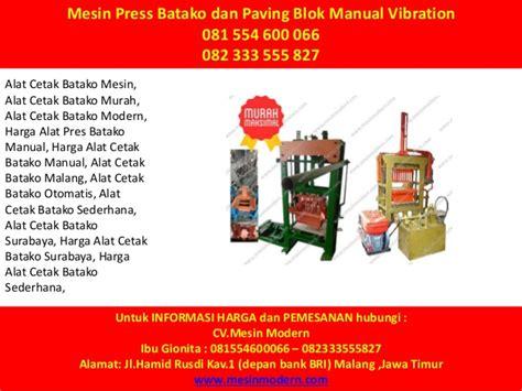 Jual Batako Cetak Mesin Kabupaten Tulungagung Jawa Timur 081 554 600 066 082 333 555 827 mesin pres batako jogja