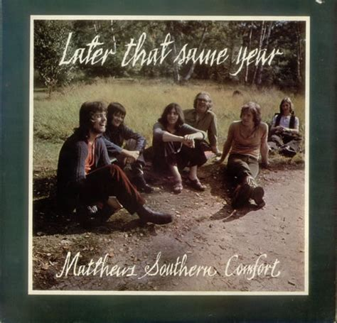 matthews southern comfort matthews southern comfort later that same year viva