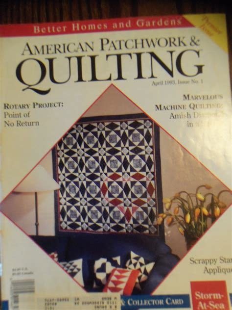 Patchwork And Quilting Magazine Back Issues - american patchwork quilting april 1993 issue no 1 back