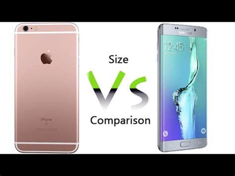 iphone 6s plus vs galaxy s6 edge plus size comparision