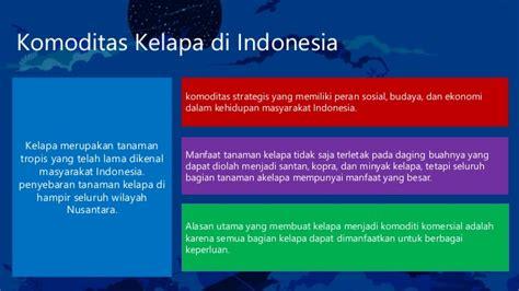 2 Di Indonesia komoditas kelapa di indonesia