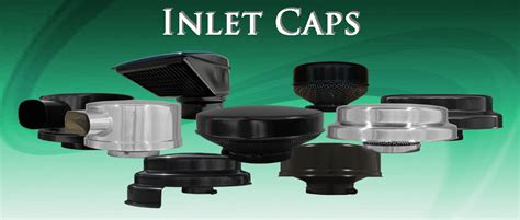 inlet caps vortox air technology