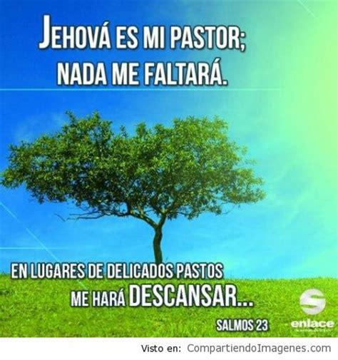 imagenes cristianas jehova es mi pastor en lugares de delicados pastos me har 225 descansar