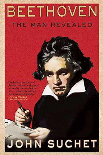 beethoven biography suchet read beethoven the man revealed by john suchet