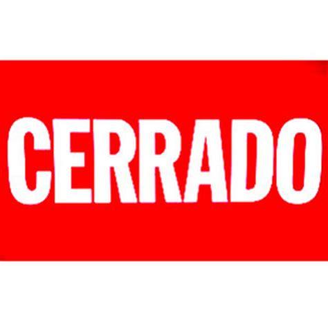 imagenes que digan whatsapp cerrado departments letrero cerrado