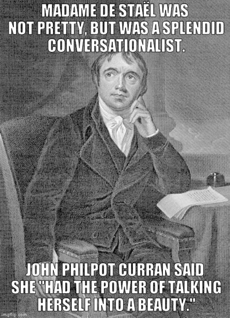 Madam Meme - image tagged memes beauty john philpot curran madame de