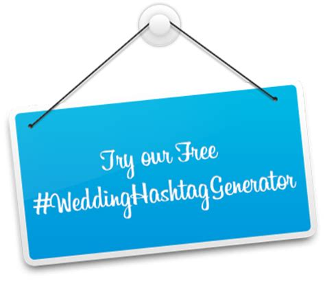 Wedding Name Hashtag Generator by The Social Media Wedding Guide