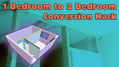 making one bedroom into two 1 bedroom to 2 bedroom house hack youtube