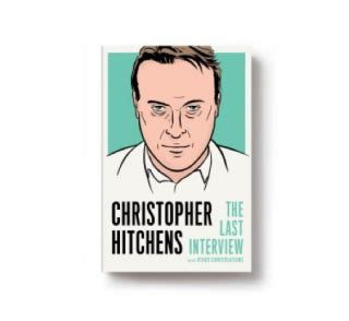 christopher hitchens the last and other conversations the last series books christopher hitchens the last and other
