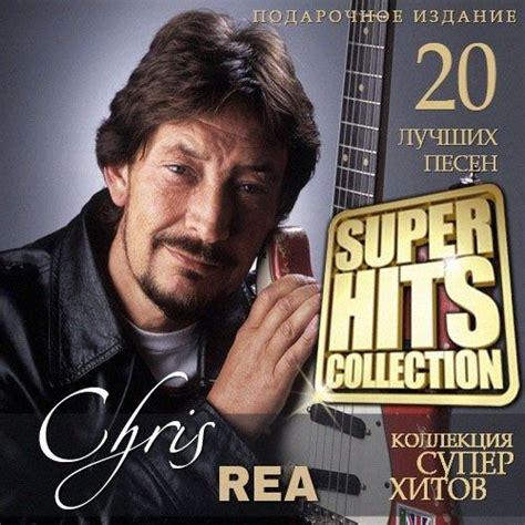 the best of chris rea album hits collection chris rea mp3 buy tracklist