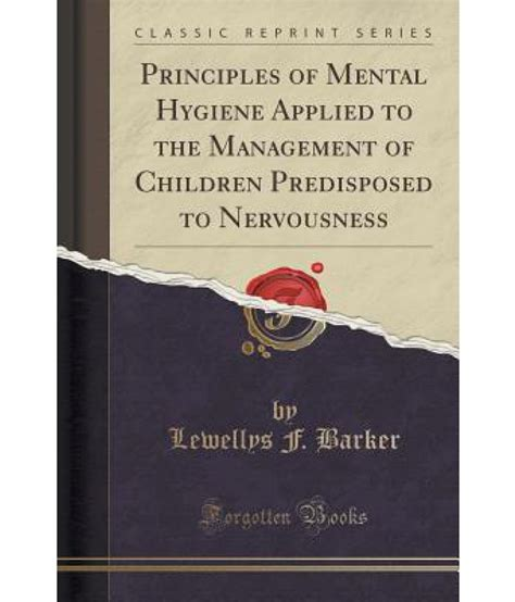 distillation principles and processes classic reprint books principles of mental hygiene applied to the management of