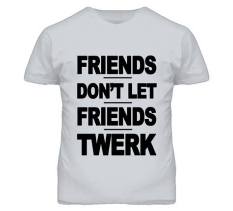 T Shirt Bruce Quotes Anime friends dont let friends quotes quotesgram
