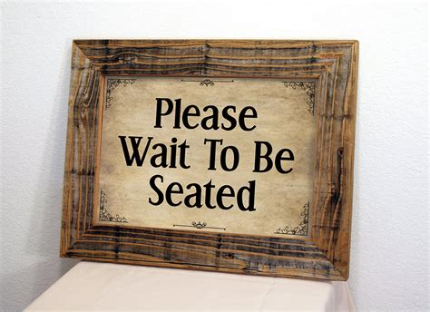 wait to be seated signs for restaurant restaurant sign wait to be seated sign restaurant