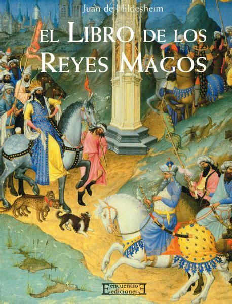 libro los reyes magos9788424637163 el libro de los reyes magos ediciones encuentro