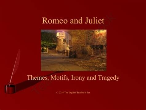 themes in romeo and juliet and exles romeo and juliet powerpoint tragedy themes motifs and