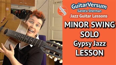 minor swing guitar minor swing guitar lesson 28 images quot minor swing
