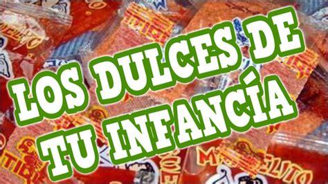 imagenes de golosinas retro recordando los dulces que com 237 as en los 90 180 s youtube