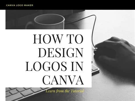 design a logo using canva easy logo design tutorial how to make logos in canva