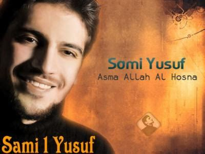 download mp3 asmaul husna sami yusuf sami yusuf asma allah mp3
