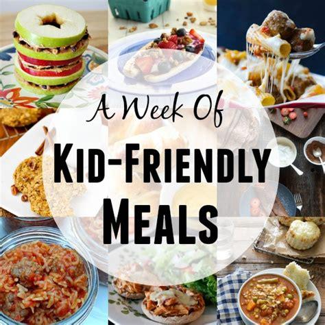a week of kid friendly meals