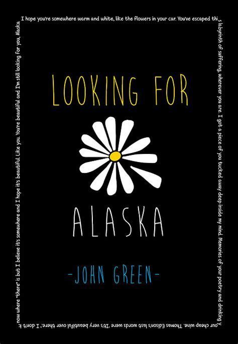 theme quotes from looking for alaska the before now and after then a new beginning peter monn