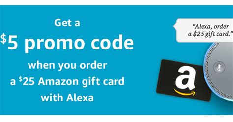 Mst Gift Card Code - amazon prime free 5 promo code w 25 gift card purchase via alexa check inbox for