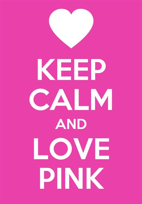 Keep Calm Pink keep calm and pink we quotes shops