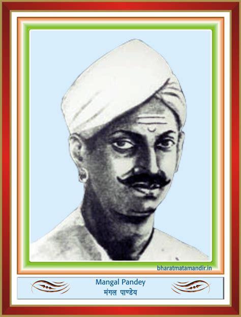 indian freedom fighters biography in english bharatmatamandir mangal pandey