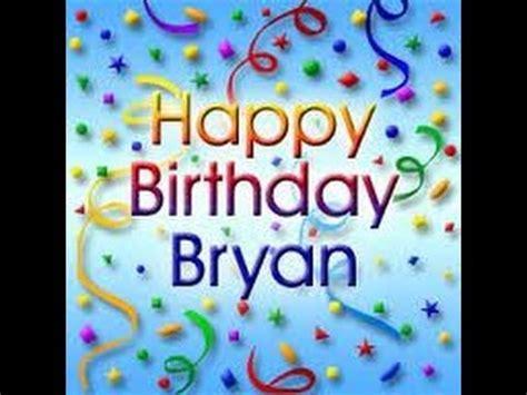 imagenes happy birthday bryan happy 12th birthday bryan youtube