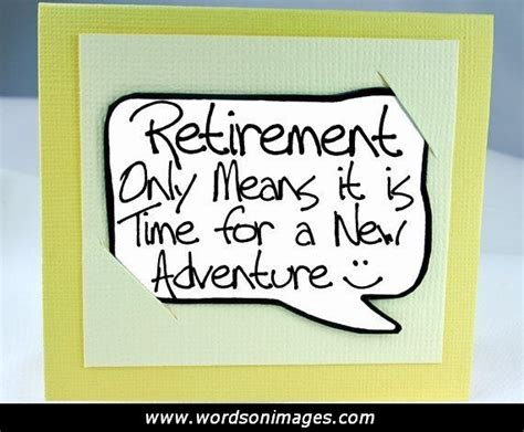 printable retirement quotes inspirational retirement quotes for someone quotesgram
