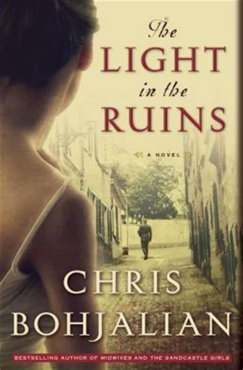 The Light In The Ruins By Chris Bohjalian 9780385534826
