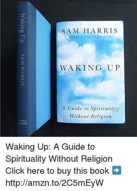 waking up a guide to spirituality without religion sam harris waking up a guide to spirituality without