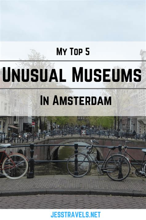 my top 5 unusual museums in amsterdam jess travels - Unusual Museum Amsterdam