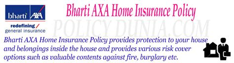 axa house insurance bharti axa home insurance policy review and features