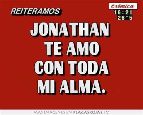 imagenes k digan te amo jonathan imagenes con el nombre de jonathan te amo imagui