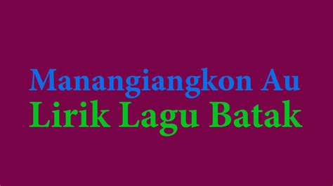 download youtube mp3 lagu batak lirik lagu batak lirik lagu batak manangiangkon au