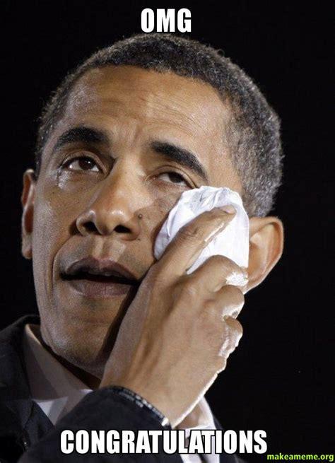 Obama Meme Face - omg congratulations crying obama make a meme