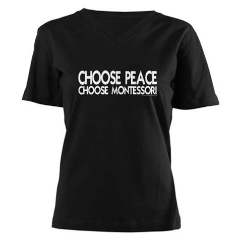 Tshirt Choose Peace 7 best images about montessori t shirts on