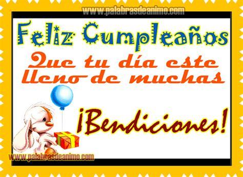 imagenes de feliz cumpleaños y muchas bendiciones felicidades en tu cumplea os postales cristianas y